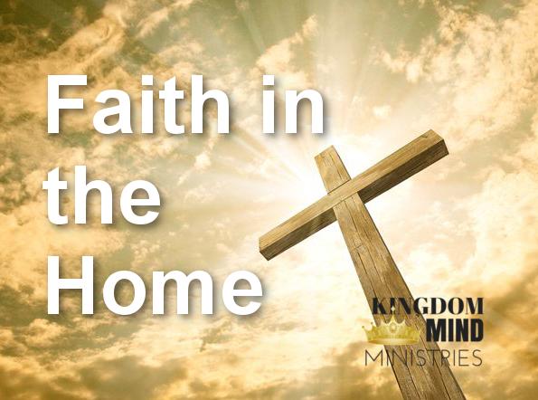 Faith in the Home