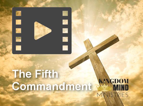The Fifth Commandment - Honor