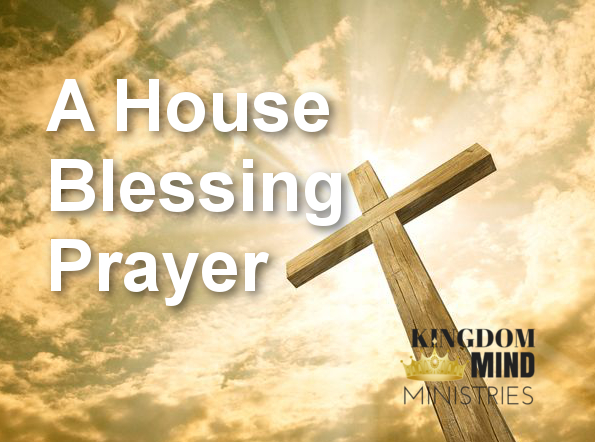 A House Blessing Prayer