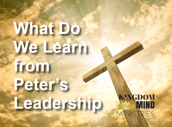 What Do We Learn from Peter's Leadership