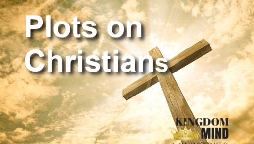 Plots on Christians