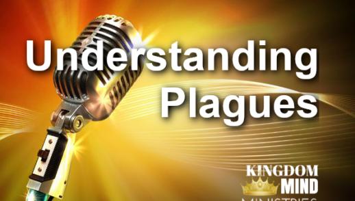 Understanding Plagues - Part 2