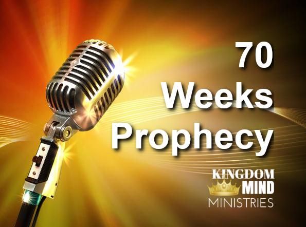 70 Weeks Prophecy