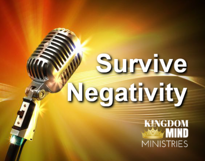 Survive Negativity