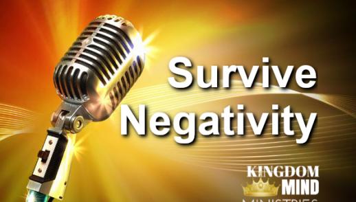 Survive Negativity